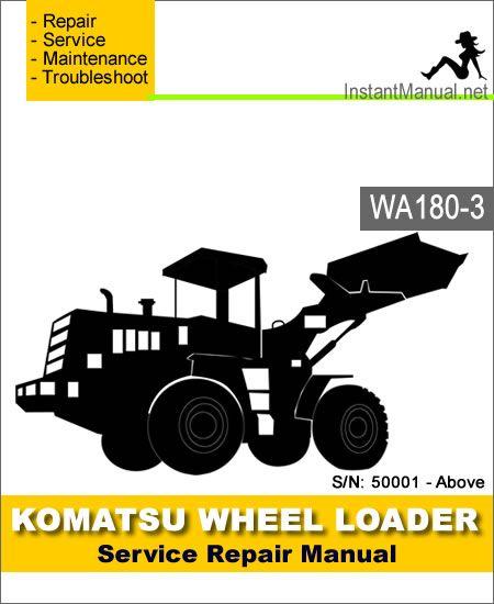 komatsu wa180 3 wheel loader service repair manual pdf download