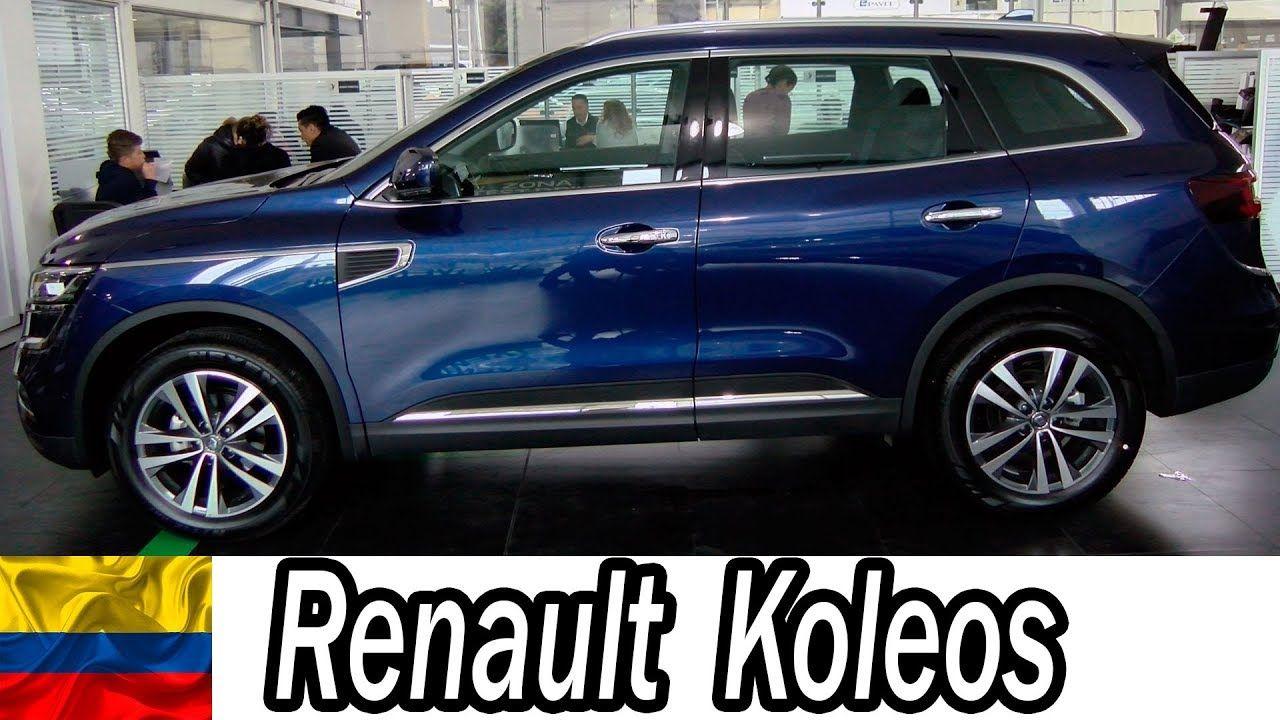 Renault Koleos 2019 Colombia La Reina De Francia Colombia Youtucars Colombia Industria Automotriz Venta De Vehiculos