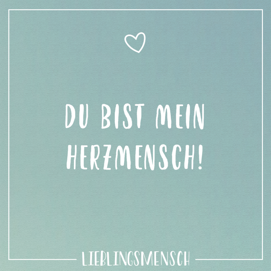 Du Bist Mein Herzmensch Spruche Quotes Love Messages Und Sayings
