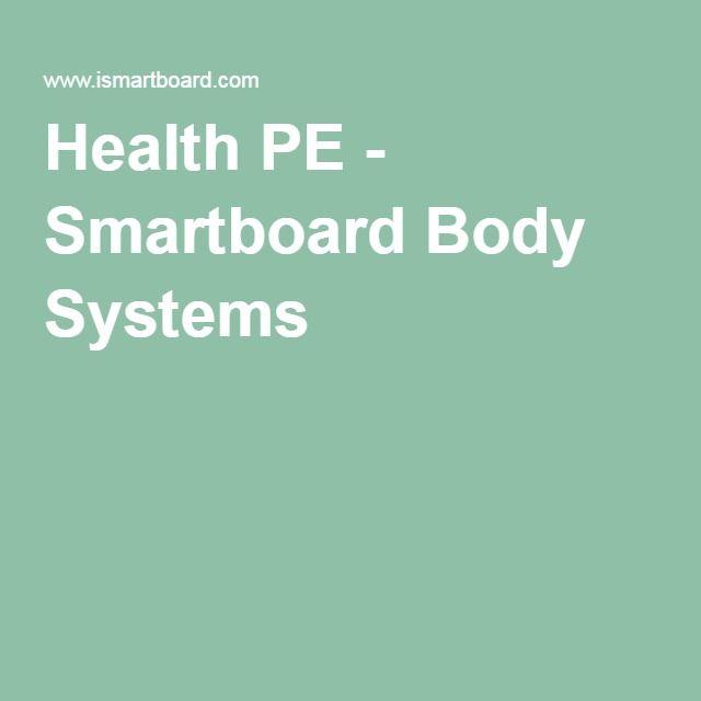 Health PE - Smartboard Body Systems