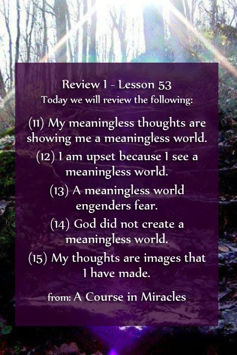 A Course In Miracles Review I Lesson 53 Acim Https Www