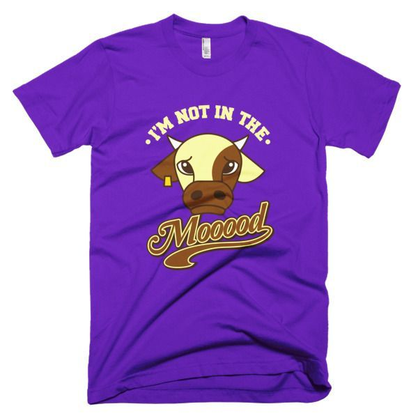 I'm Not In The Mood T-Shirt