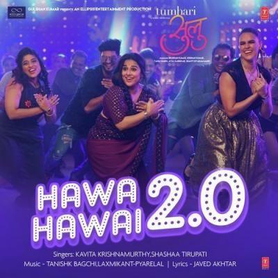 Download Hawa Hawai 2 0 Tumhari Sulu Mp3 Song Shashaa Tirupati Singer Released Recent Album Hawa Hawai 2 0 Tumhari Sulu S Mp3 Song Download Mp3 Song Songs