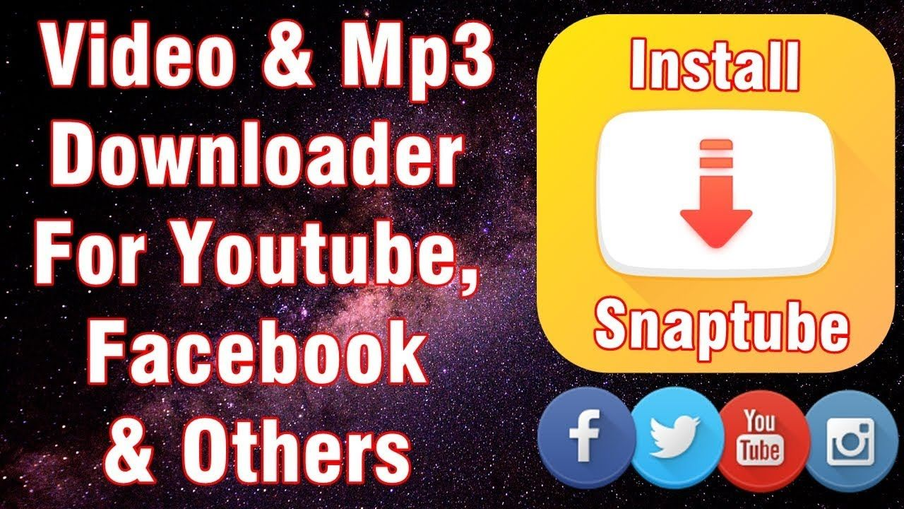 Download & Install Snaptube: How to Get Video & Mp3 From Facebook