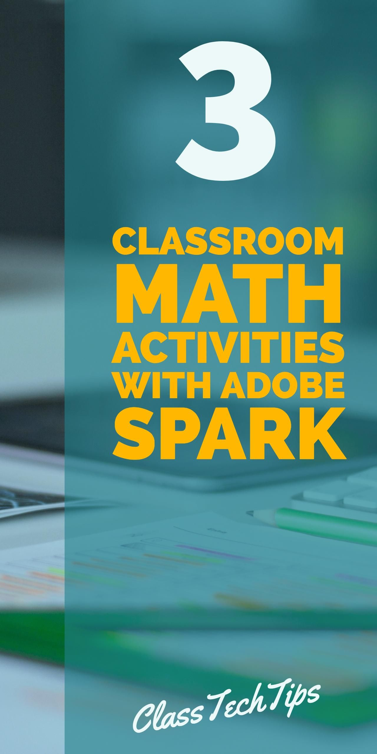 3 Classroom Math Activities with Adobe Spark | Free Educational Apps