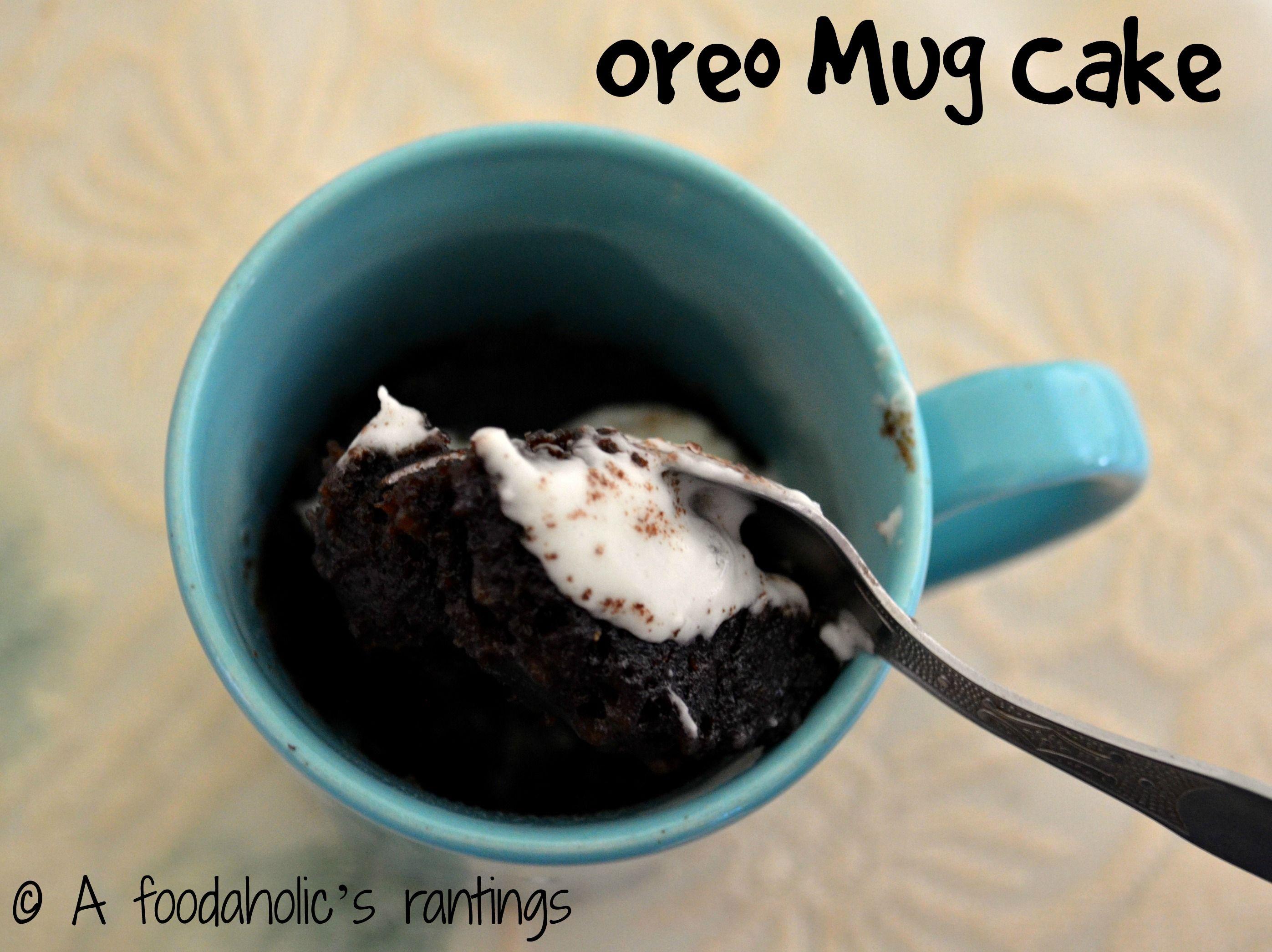 4 Ingredients 2 Minutes Oreo Mug Cake Mug Recipes Mug Cake