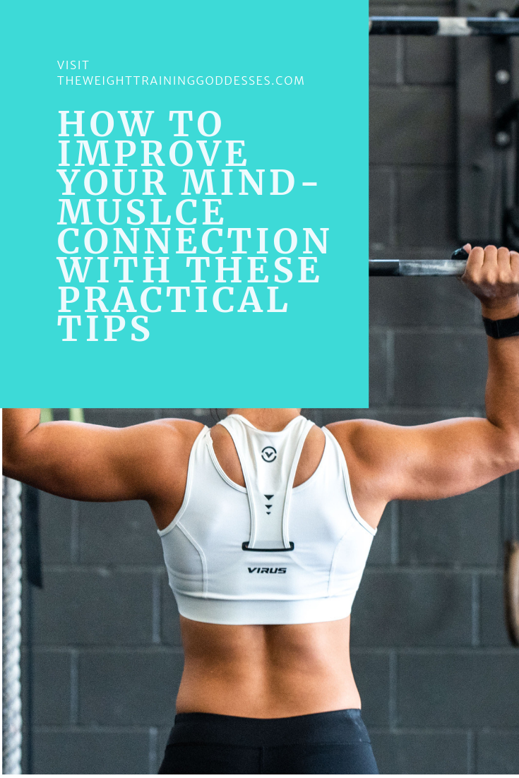 How To Improve Your Mind-Muscle Connection With These Practical Tips