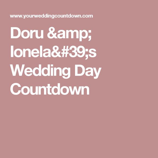 Doru & Ionela's Wedding Day Countdown