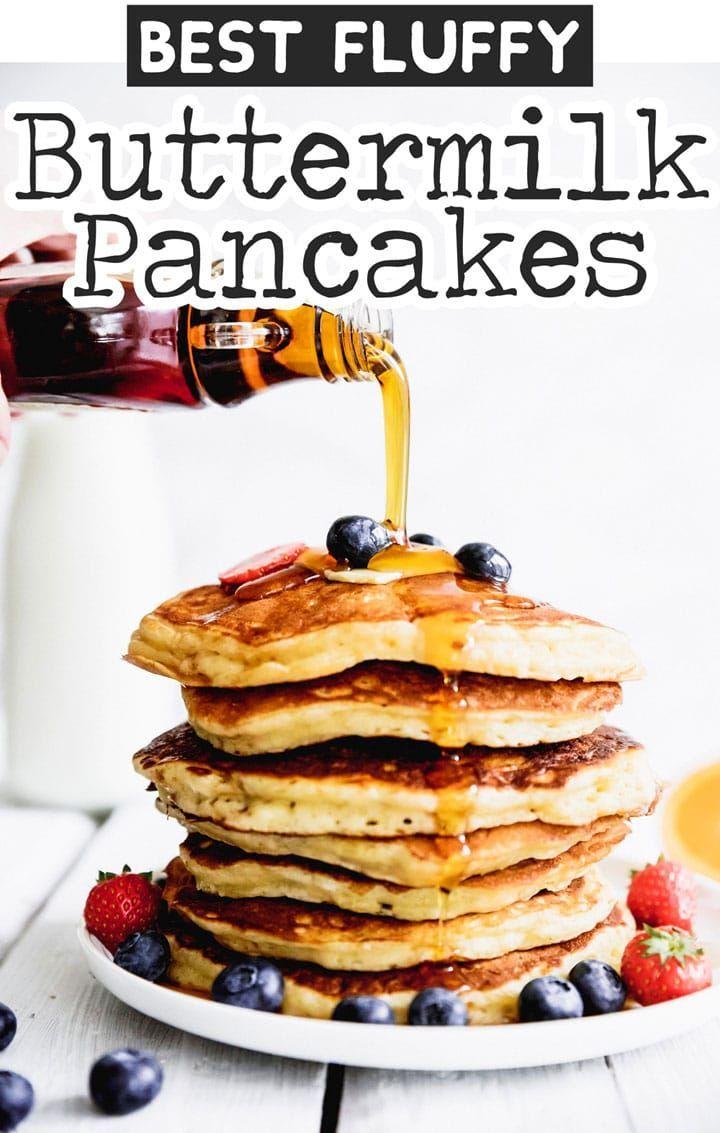 Best Fluffy Buttermilk Pancakes Recipe Recipe The Best Buttermilk Pancake Recipe Fluffy Buttermilk Pancake Recipe Pancake Recipe Buttermilk