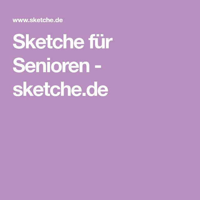 Lustige Sketche Senioren