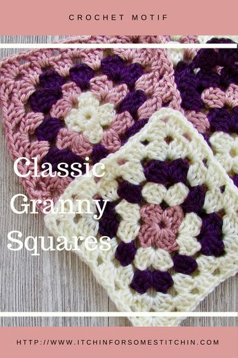 How to Crochet Basic Granny Squares