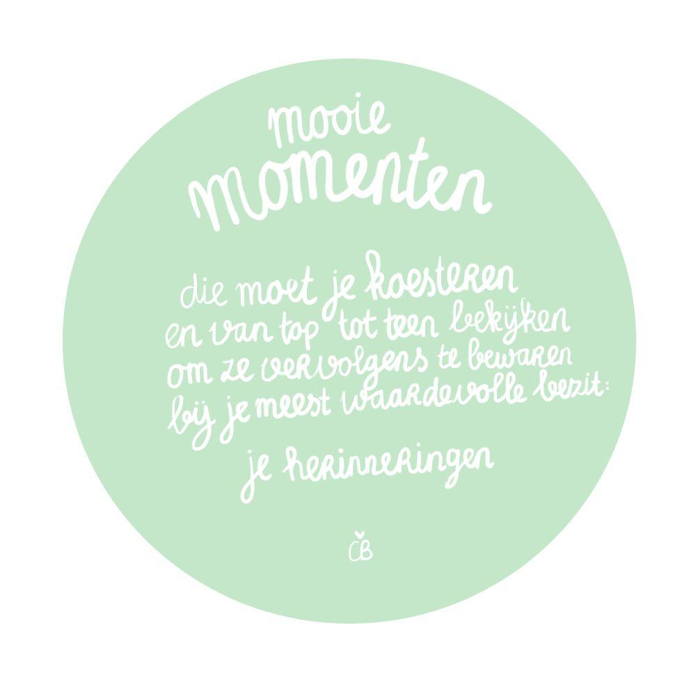 mooie momenten spreuken mooie momenten | mooie tekst | Pinterest   Mooie woorden, Woorden  mooie momenten spreuken