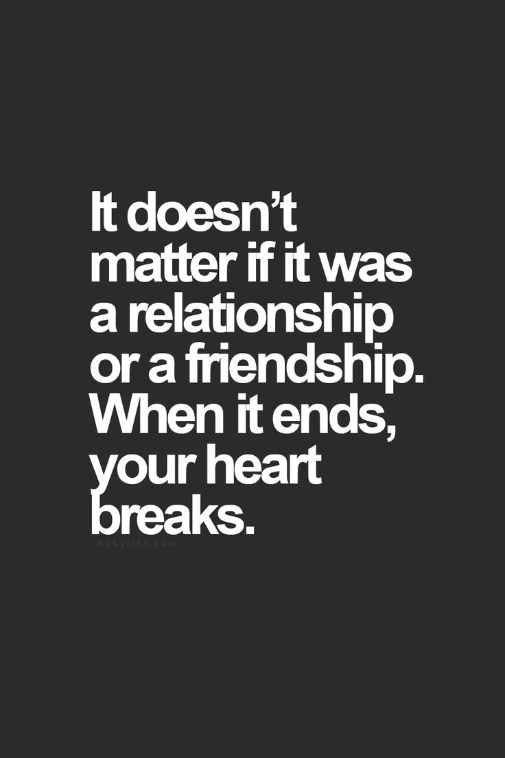 Favorite quotes about life love friendship and heartbreak