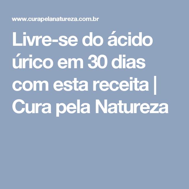 Livre-se do ácido úrico em 30 dias com esta receita | Cura pela Natureza