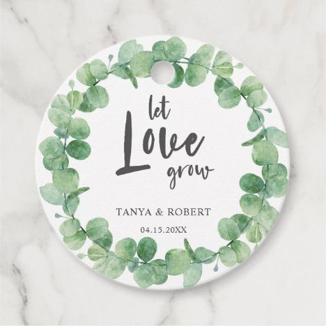 Photo of Let love grow Eucalyptus Wreath Sage Green Wedding Favor Tags | Zazzle.com