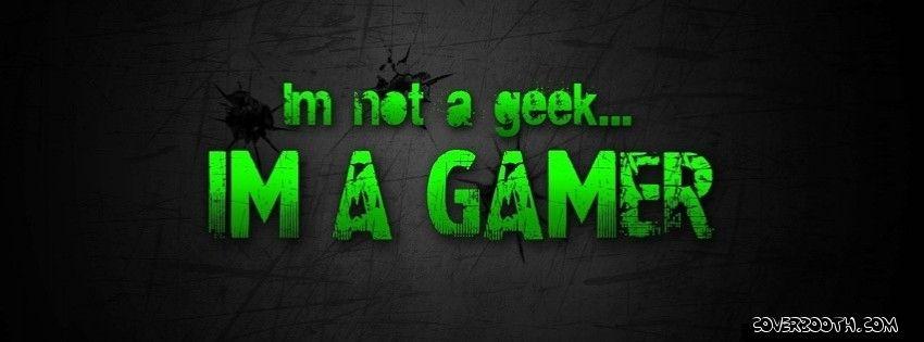 Geek Gamer Cool Facebook Timeline Covers Geek Games Gamer Humor Gaming Wallpapers