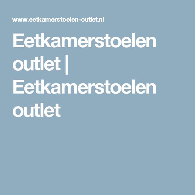 Eetkamerstoelen outlet | Eetkamerstoelen outlet | Eetkamer stoelen ...