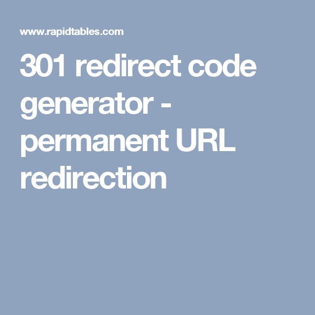 301 Redirect Code Generator Permanent Url Redirection Url Redirection Coding 301 Redirect