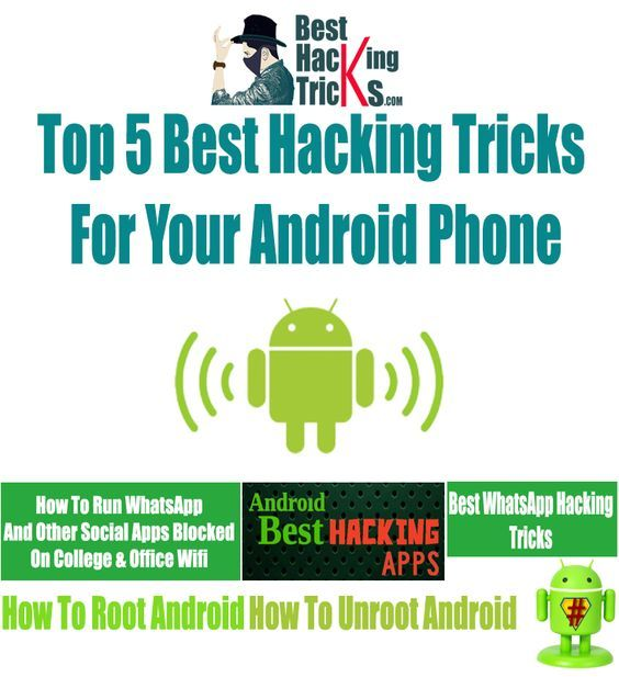 Top 5 Best Hacking Tricks For Your Android Phone