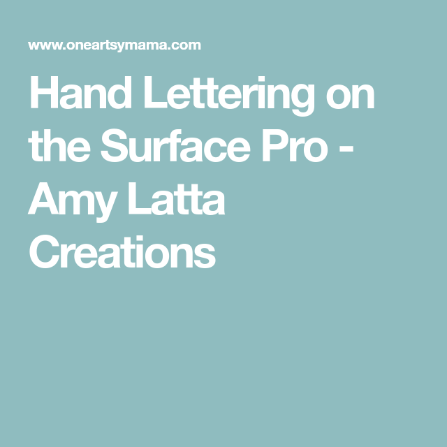 Hand Lettering on the Surface Pro | Surface | Hand lettering