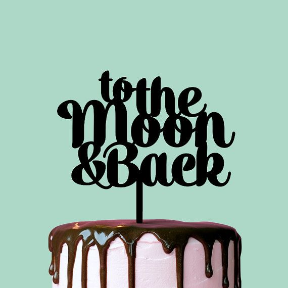Wedding Cake Topper To The Moon and Back Cake by TheCakeMate