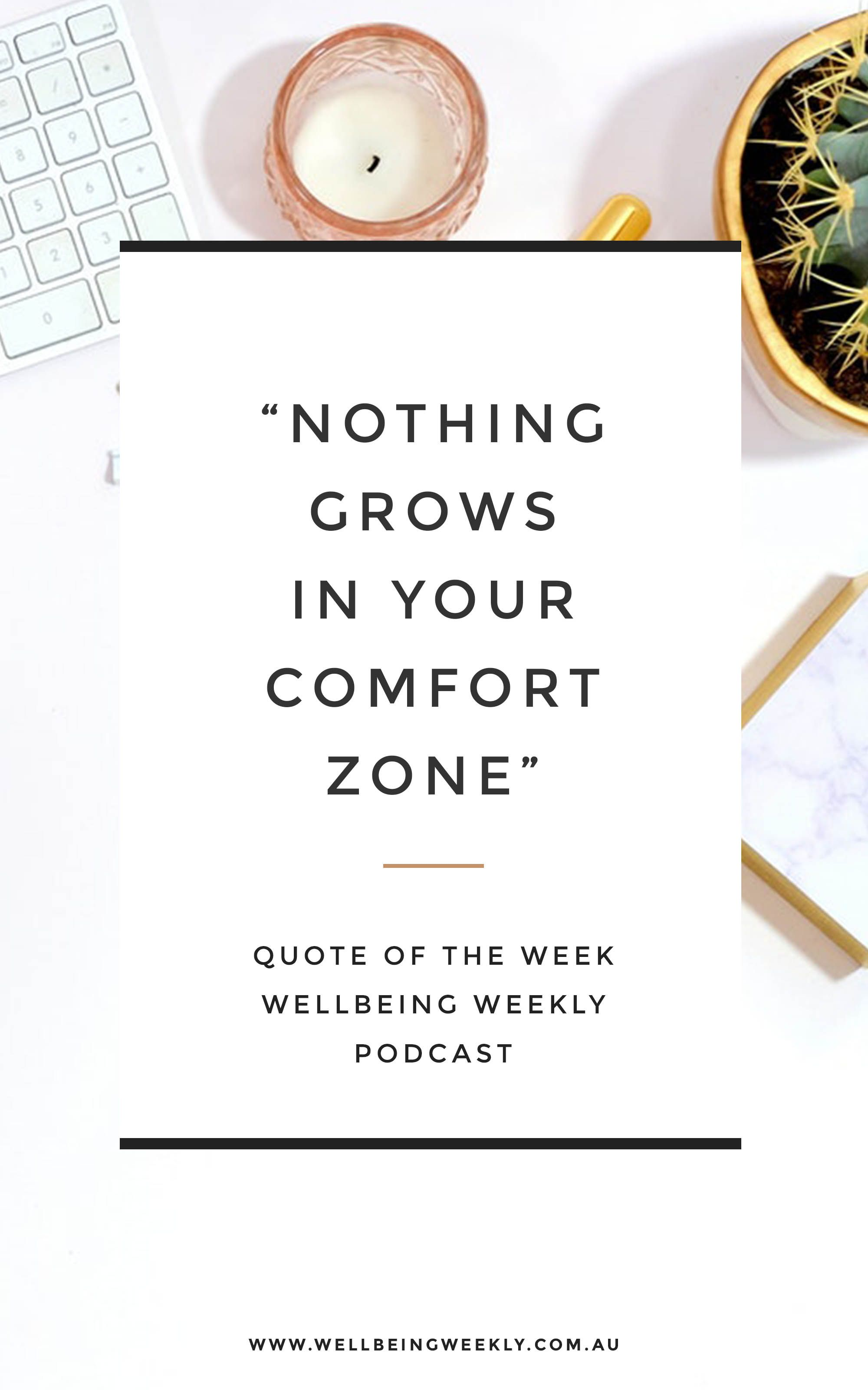 Podcast Ep 58 Quote Of The Week Comfort Zone Quotes Quotes