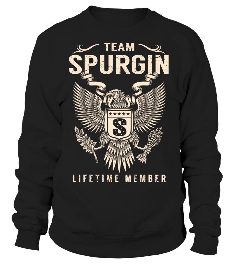 Team SPURGIN Lifetime Member Last Name T-Shirt #TeamSpurgin