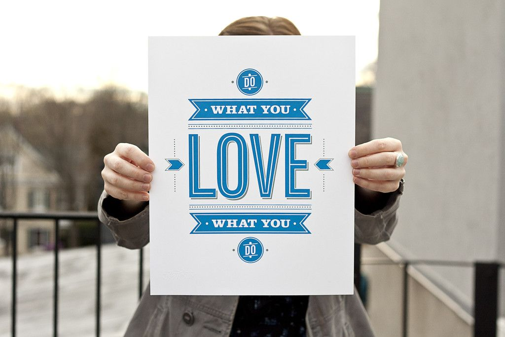 do what you love products love and do what