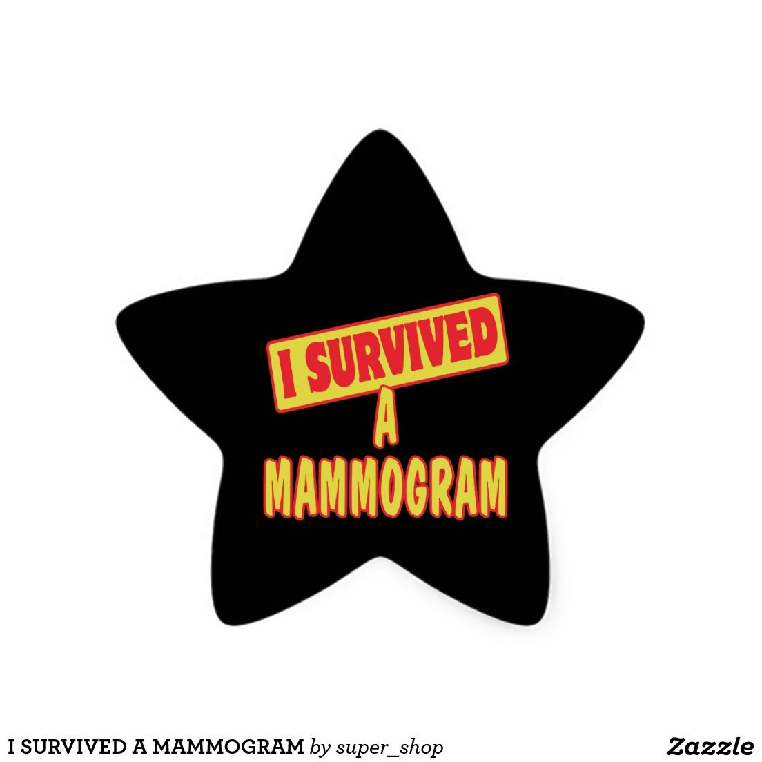Alinea Stickers I Survived A Mammogram Star Sticker Alinea Star Stickers
