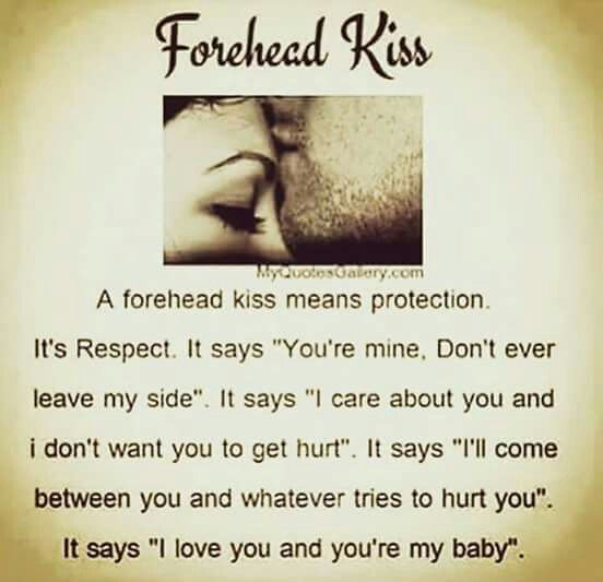 A Forehead Kiss Quotes