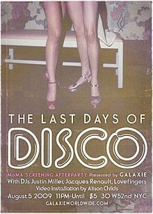The Last Days Of Disco Wikipedia The Free Encyclopedia Disco Last Day Disco Party