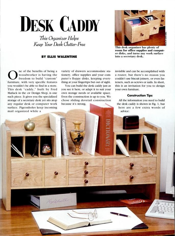 American Woodworker - Desk Caddy Free back issues of magazine in Google Books.