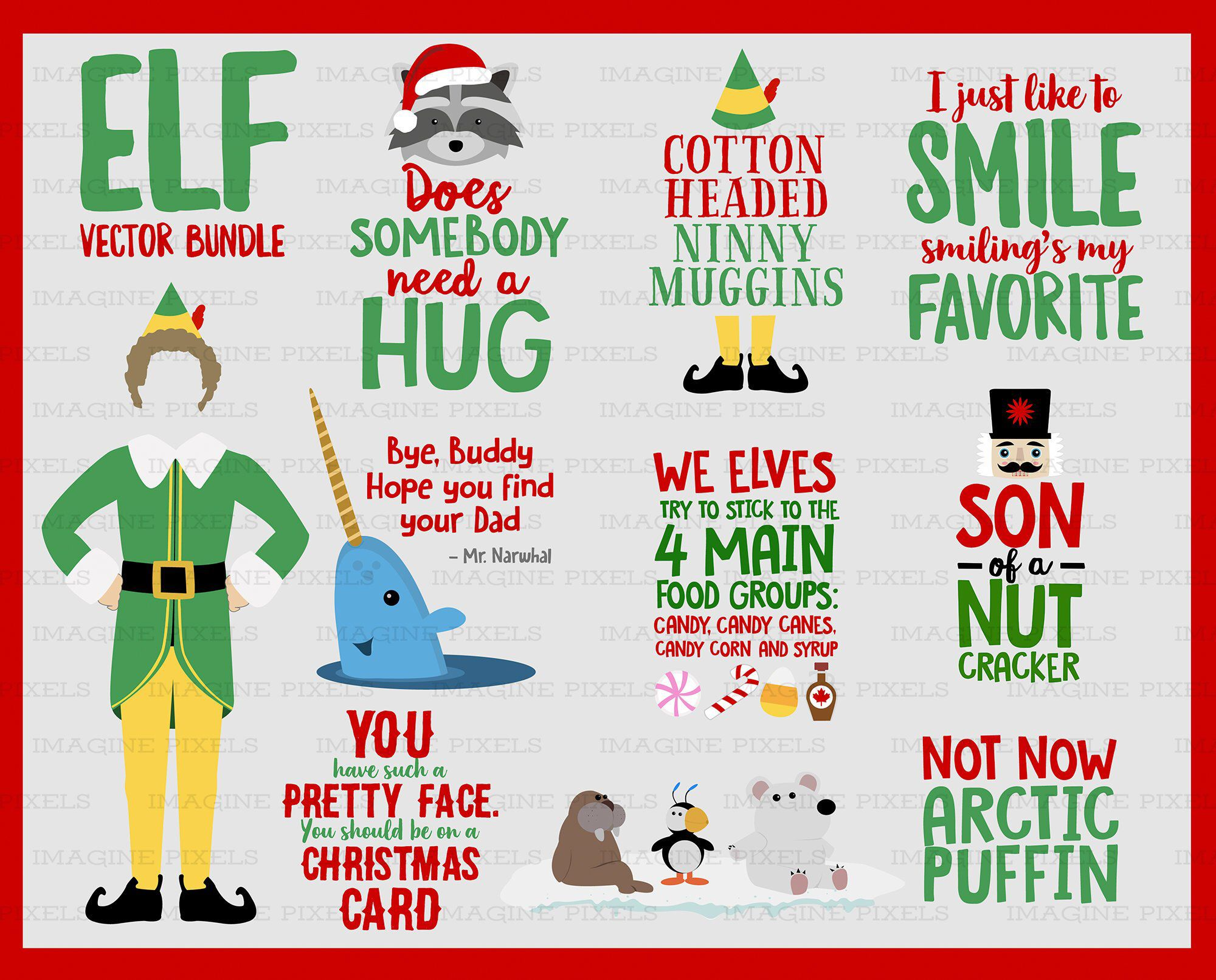 Elf Movie Quotes Image Bundle Download Svg Png Dxf Eps Ai Files Buddy Mr Narwhal Hat Legs Create Christmas Cards Tshirts Mugs Gift Tags In 2020 Elf Movie Elf Themed
