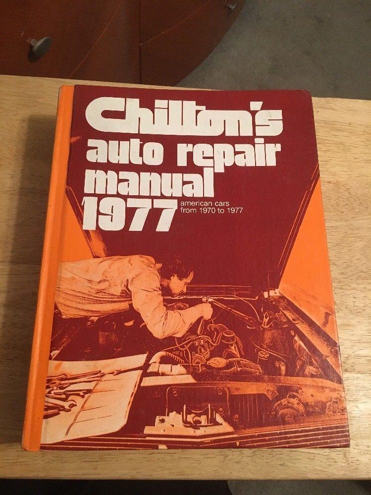 Chiltons Auto Repair Manual 1977 - American Cars F U2026