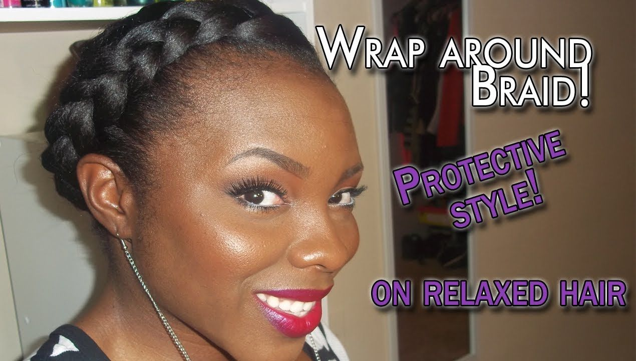The wraparound braid is a great protective style for natural and