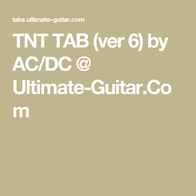Tnt Tab Ver 6 By Acdc Ultimate Guitar Tabs Pinterest