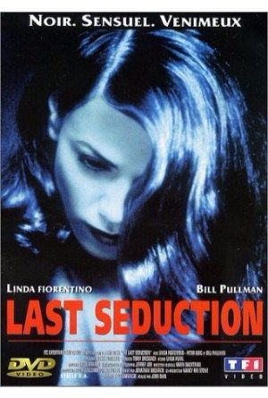 The Last Seduction 1994 Online Full Movie.Looking to escape her unhappy marriage, villainous femme fatale Bridget Gregory (Linda Fiorentino) convinces her husband, Clay (Bill Pullman), to sell coca…