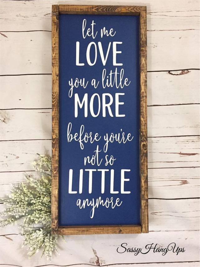 Download Baby Sign Nursery Sign Farmhouse Sign let me love you a ...