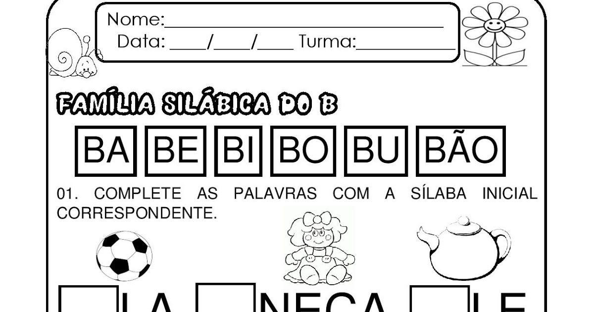 Complete Com A Silaba Inicial Familia Silabica Do B Familia