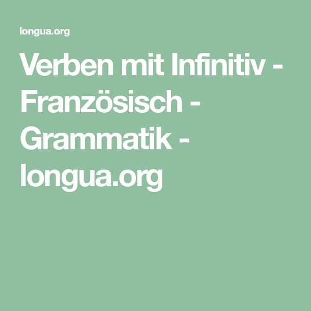 Verben mit Infinitiv - Französisch - Grammatik - longua.org ...