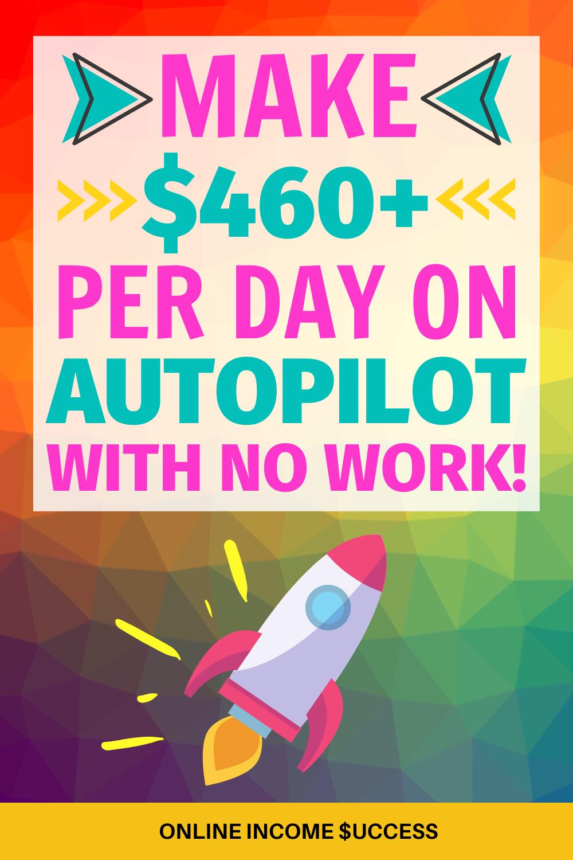 🔥 Make Money On Autopilot For FREE Right Now! (Pas