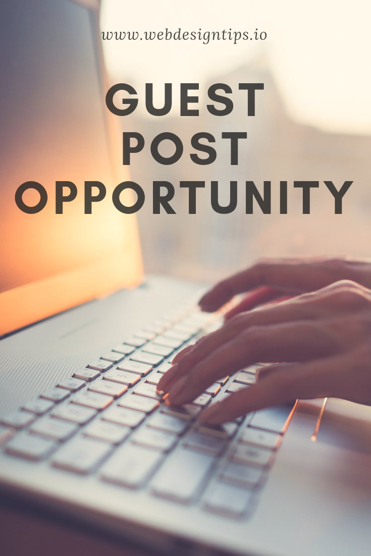 Guest post opportunity! Are you a marketer or a web designer
