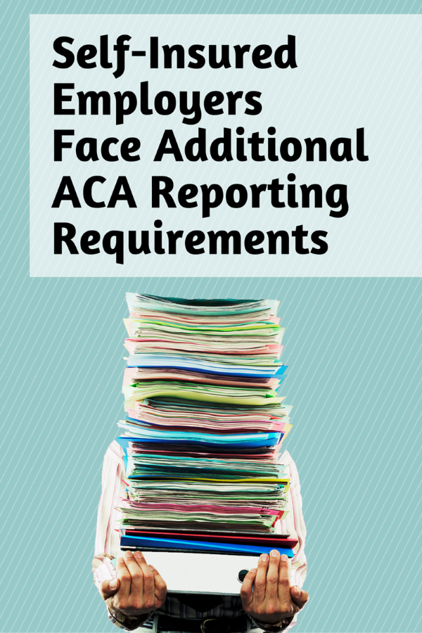 Self Insured Employers Face Additional Aca Reporting Requirements
