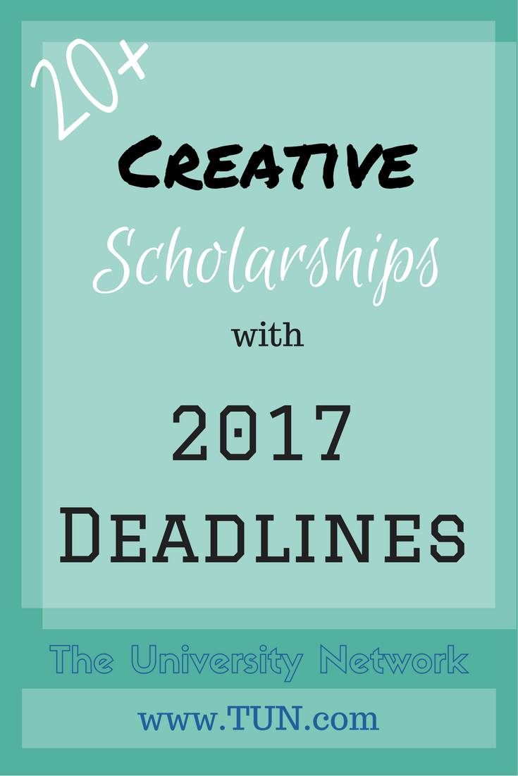 Scholarships For College Students 2016 >> 25 Creative Scholarships With 2016 And 2017 Deadlines