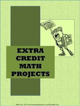 Extra Credit Math Projects Math Projects Middle School Math Classroom Math