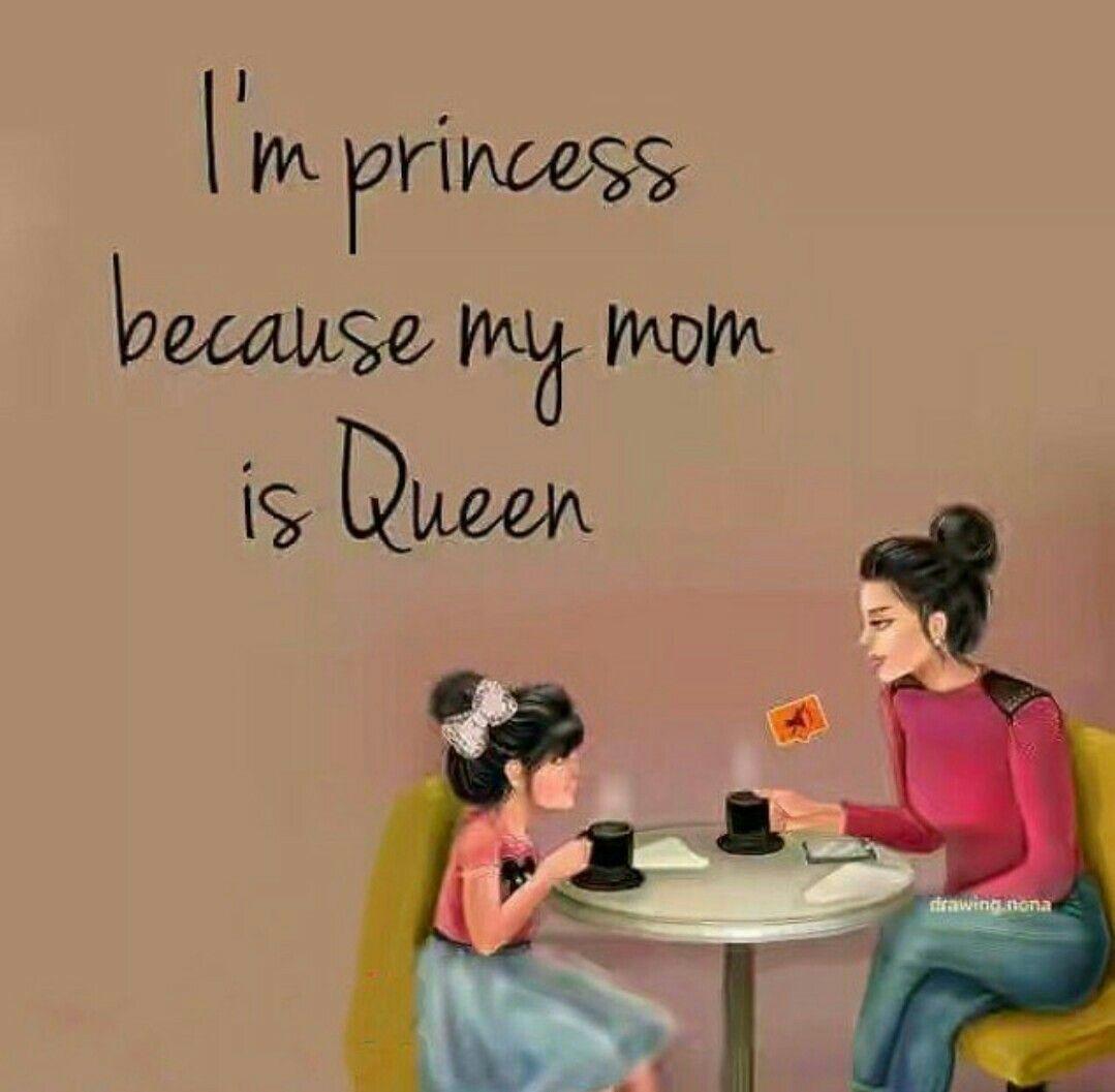 Iam Princess Mom And Dad Quotes Love U Mom Love U Mom Quotes