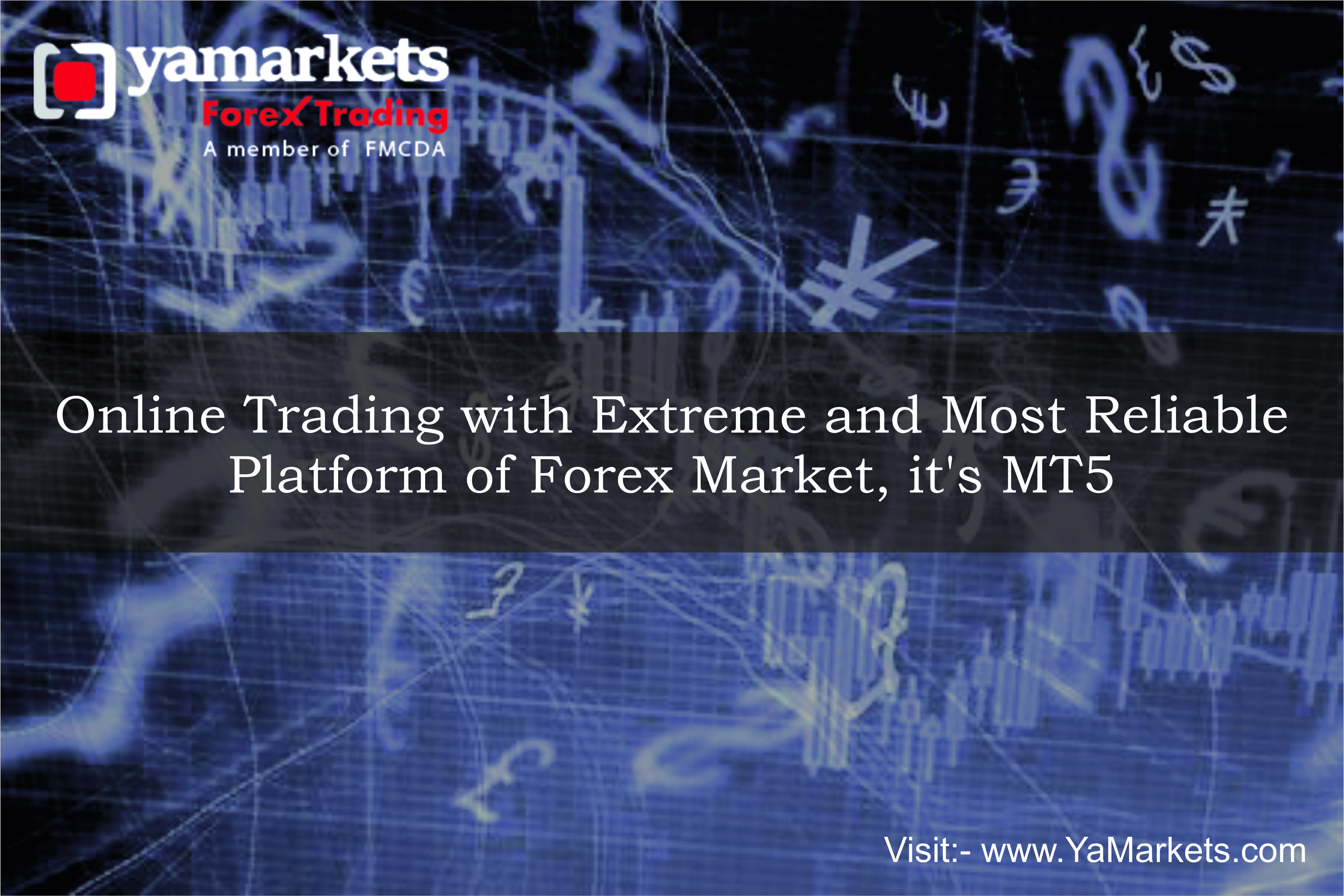 Online Trading With Extreme And Most Reliable Platform Of Forex