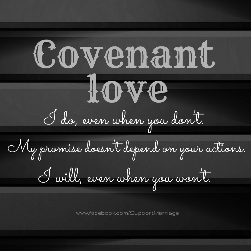 Christian Marriage Quotes: Marriage - Covenant Love Christ …