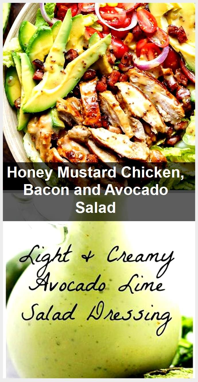 Honey Mustard Chicken, Bacon and Avocado Salad,  Honey Mustard Chicken, Bacon and Avocado Salad,
