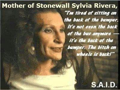 Sylvia Rivera Image By Yahaira B On Quotes International Womens
